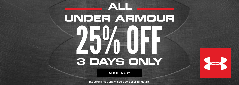 Picture of Under Armour logo. All Under Armour 25% off. 3 days only. Exclusions may apply. See bookseller for details. Click to shop now.